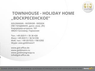 """Townhouse - Holiday Home """"Woskressenski"""":  Häuser von GID│GOLDMANN - Innenarchitekt in Sehnde"""