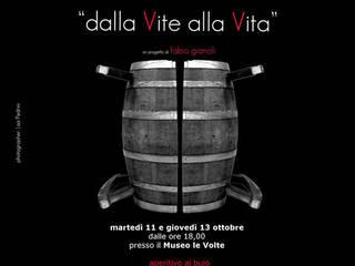 """""""dalla Vite alla Vita"""":  in stile  di Fabio Gianoli"""