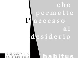 habitus abito/abitante/abitazione di mmkm architetture