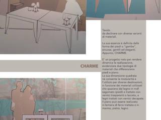 CHARME - il tavolo :  in stile  di Studio Arkilab - Seby Costanzo