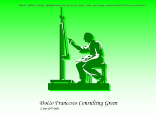 Dotto Francesco consulting Green Exhibition centres