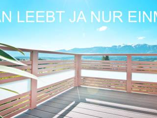 Man leebt ja nur einmal:  Terrasse von Leeb Balkone GmbH