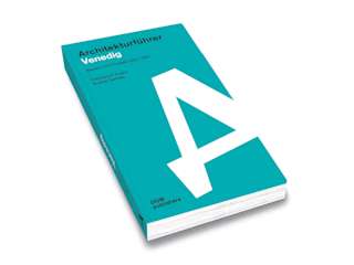 guida all'architettura – venezia realizzazioni e progetti dal 1950, clemens f. kusch, anabel gelhaar, DOM publishers:  in stile  di cfk architetti