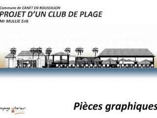 Aménagement d'un club de plage - Plans 2D perspective 3D - Conception Réalisation - Canet en Roussillon par Paysage Intérieur