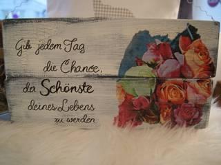 Elegantes Holzschild mit hübschen Spruch:   von Meriland-Iris Meruna