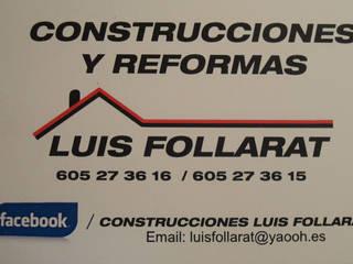construcciones y reformas luis follarat