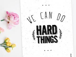 ★ poster ★ we can do hard things ★ por Digo Escandinavo
