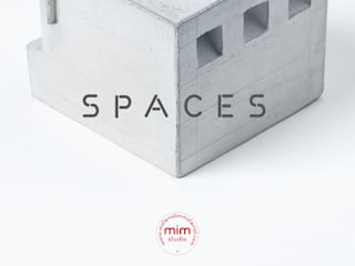 SPACES collection:   by Material Immaterial studio