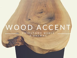 by WOOD ACCENT