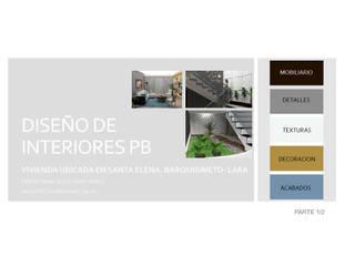 INTERIORISMO PARA UNA VIVIENDA UNIFAMILIAR DE 2 NIVELES: Casas de estilo  por Arq. Marynes Salas