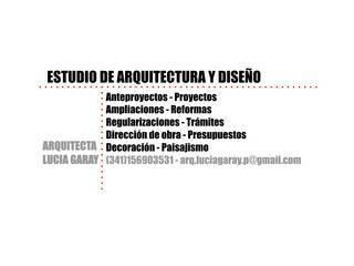 Portada:  de estilo  por - Arq. Lucia Garay - Arquitectura y Diseño -
