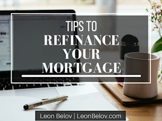 Tips for Refinancing by Leon Belov:  Houses by Leon Belov | The Lending Group Co