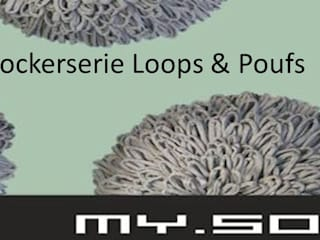 Hockerserie  Loops and Poufs:   von MySoul