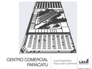 Projeto de Centro Comercial (66.000m²) Centros Comerciais modernos por Lean Engenharia Moderno