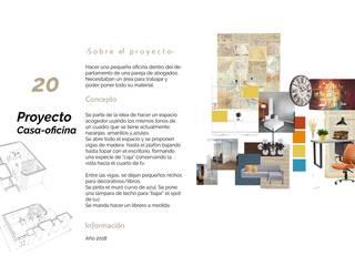 Proyecto oficina-casa: Estudios y oficinas de estilo  por Andrea Loya