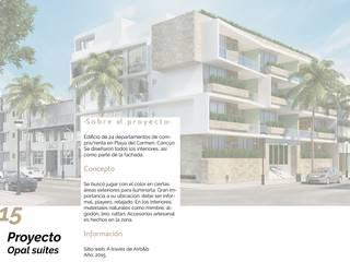 Opal Suites, Playa del Carmen: Condominios de estilo  por Andrea Loya