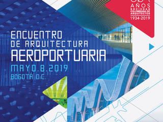 ENCUENTRO DE ARQUITECTURA AEROPORTUARIA de Sociedad Colombiana de Arquitectos Moderno