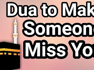 Dua To Make Someone Miss You and Fall In Love With You by Marriage Dua