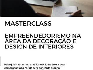Masterclass Empreendedorismo na Área de Decoração e Design de Interiores Rita Salgueiro Escolas eclécticas