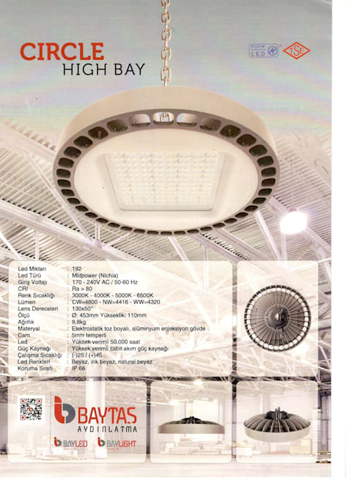 BAYTAŞ LIGHTING PROJECT CONTRACT MANUFACTURING INDUSTRY LTD. INC.CO. – CIRCLE HIGH BAY:  tarz Garaj / Hangar,