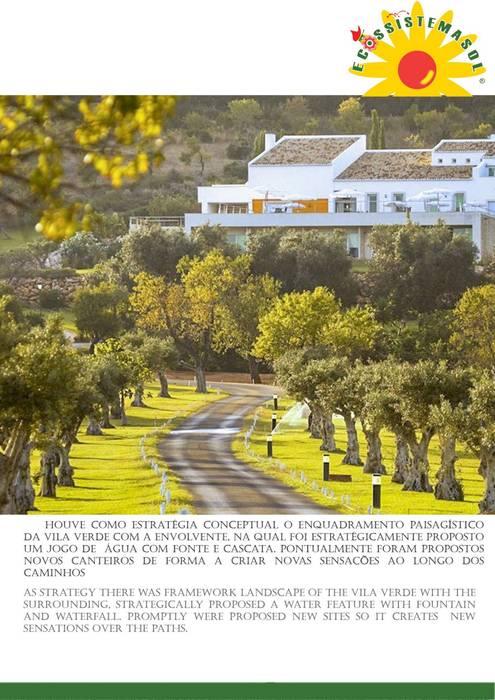 VILA VALVERDE: Hotéis  por ECOSSISTEMAS; Áreas Verdes e Sistemas de Rega.,