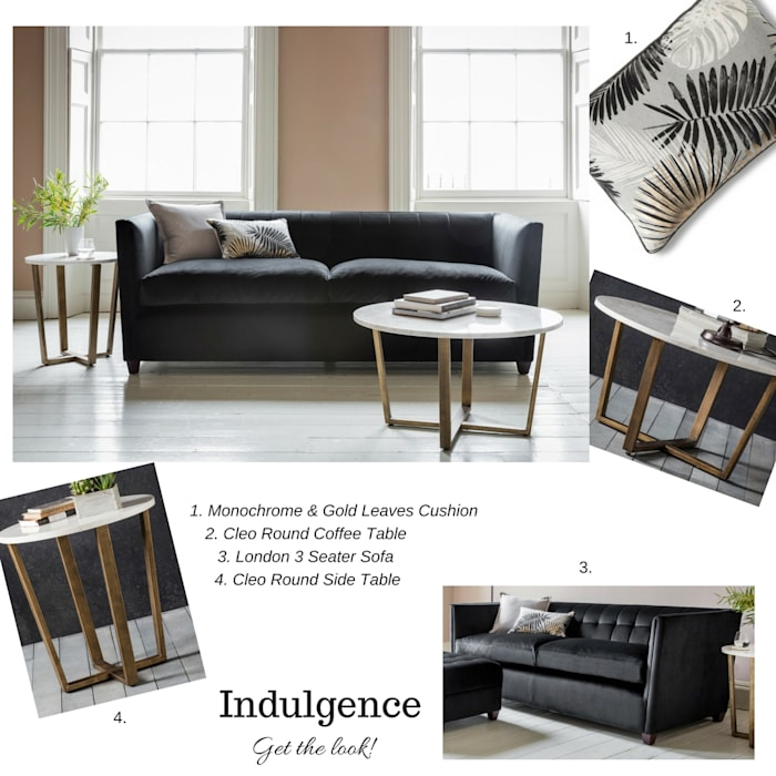 Get The Look - Indulgence :  Living room by Style Our Home Ltd