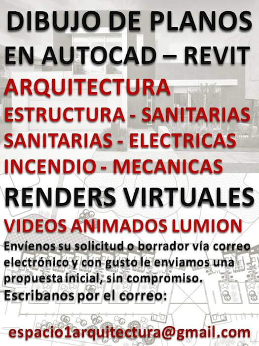 ​DRAWING OF PLANS 40 $     DELINEANTS    DESIGNERS    ARCHITECT    PROJECTS    RENDERS PHOTO-REALISM AT 100 $  VIRTUAL TOUR VIDEOS IN 400 $. LUMION  : Anexos de estilo  por Espacio 1 Arquitectura c.a.