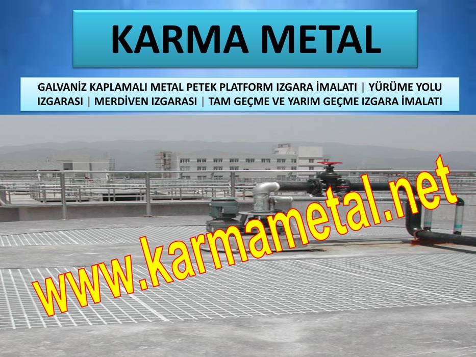 KARMA METAL – KARMA METAL-galvaniz kaplamali metal platform izgara kedi yolu izgarasi petek izgara cesitleri tam gecme yarim gecme izgara kanal izgarasi:  tarz