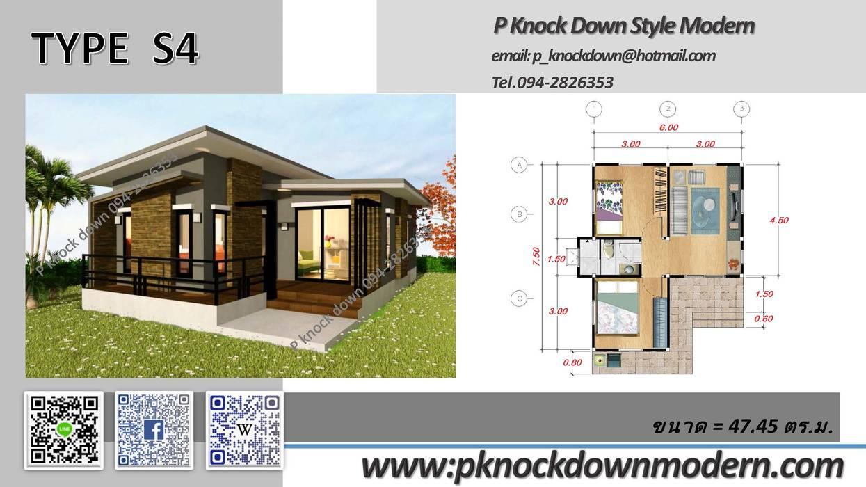 Type S4:  บ้านและที่อยู่อาศัย by P Knockdown Style Modern