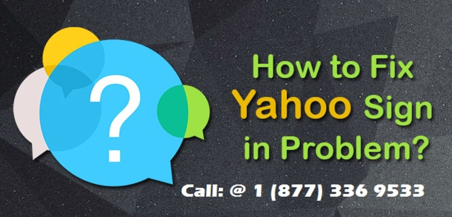 How to Fix Yahoo Mail Sign In Problem | Yahoo Phone Number +1-877-336-9533:  Bedroom by Yahoo Mail Customer Support Number +1-877-336-9533