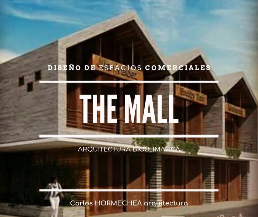 DISEÑO ESPACIOS COMERCIALES de CARLOS HORMECHEA ARQUITECTURA Moderno