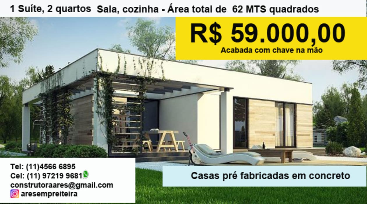 CASAS PRÉ FABRICADAS: Casas pré-fabricadas  por ARES CONSTRUTORA