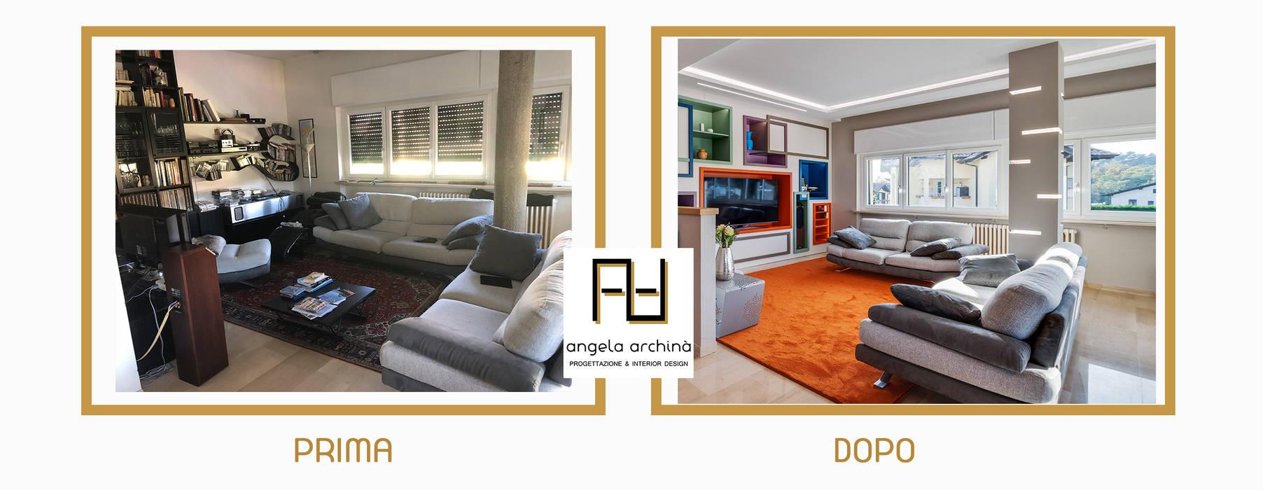 PRIMA E DOPO Angela Archinà Progettazione & Interior Design Soggiorno eclettico