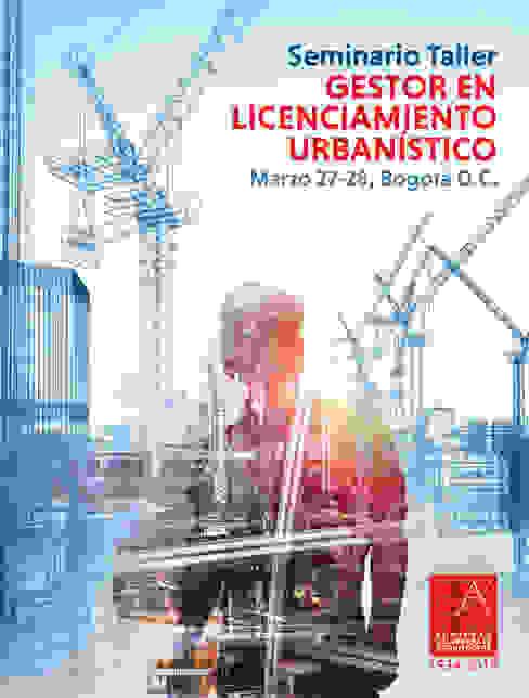 SEMINARIO TALLER GESTOR EN LICENCIAMIENTO URBANÍSTICO de Sociedad Colombiana de Arquitectos Moderno