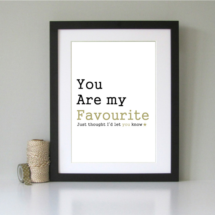 You are my favourite art print: minimalist  by Always Sparkle, Minimalist