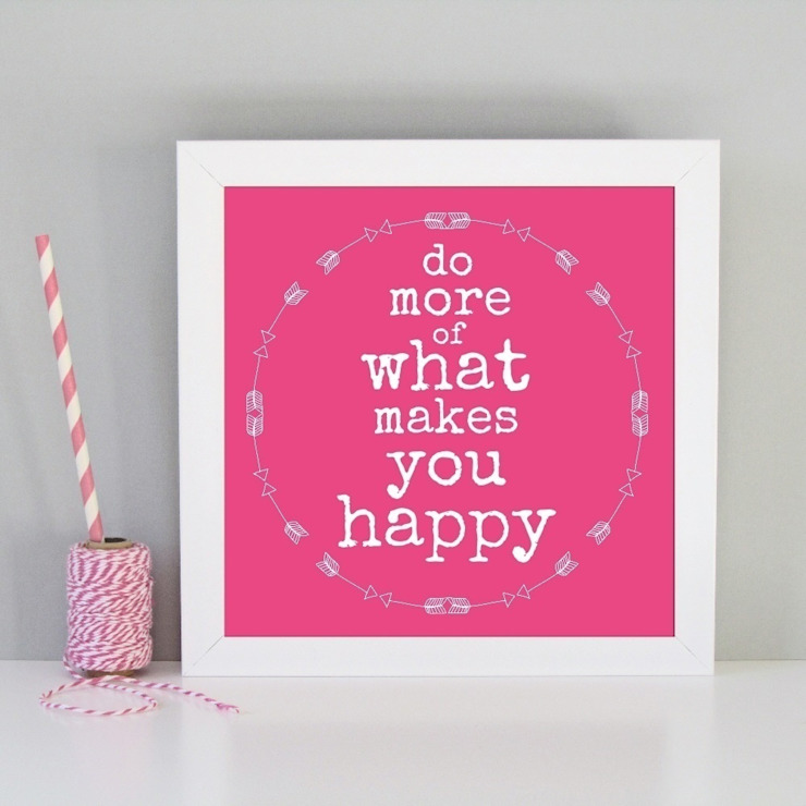 Do more of what makes you happy framed art print: modern  by Always Sparkle, Modern