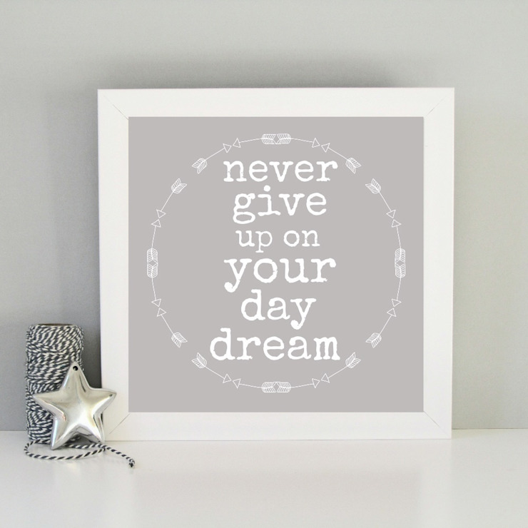 Never give up on your day dream framed art print: modern  by Always Sparkle, Modern