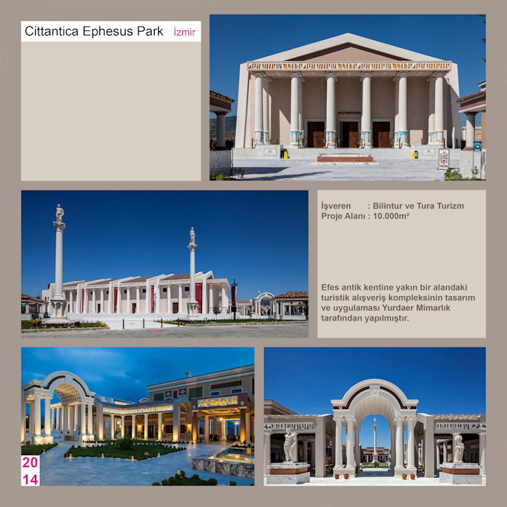 CITTANTICA EPHESUS PARK İZMİR YURDAER MİMARLIK HİZM.TİC.LTD.ŞTİ. Klasik