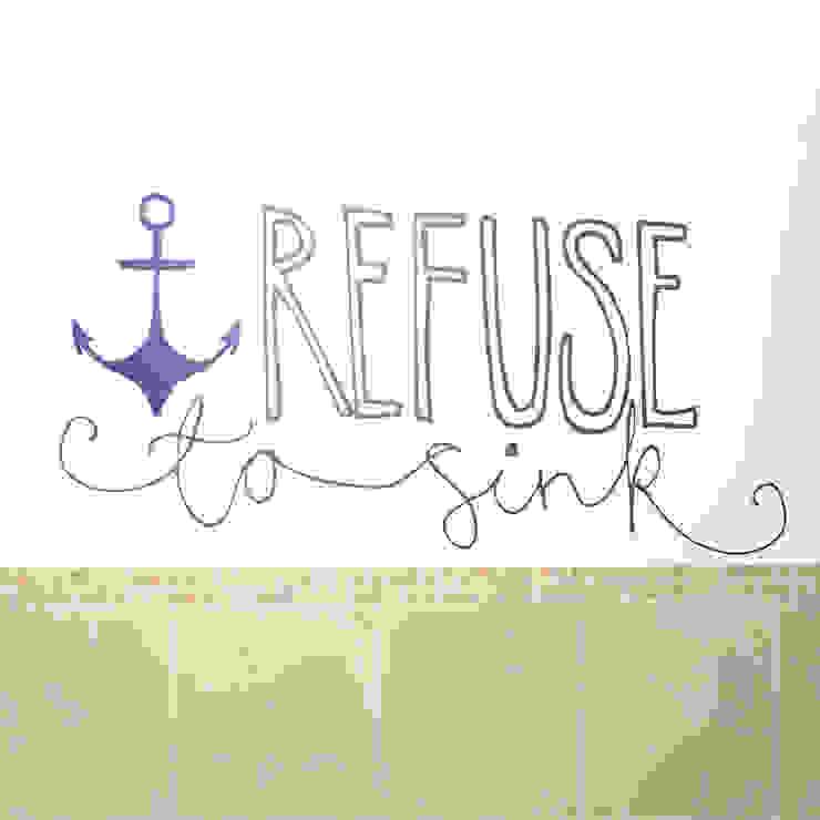 Refuse to sink wall sticker: modern  by Vinyl Impression, Modern