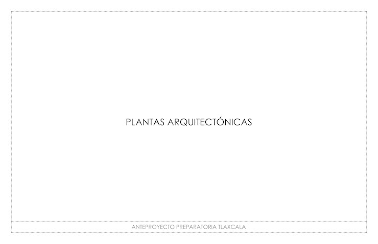 ESCUELA PREPARATORIA de gOO Arquitectos