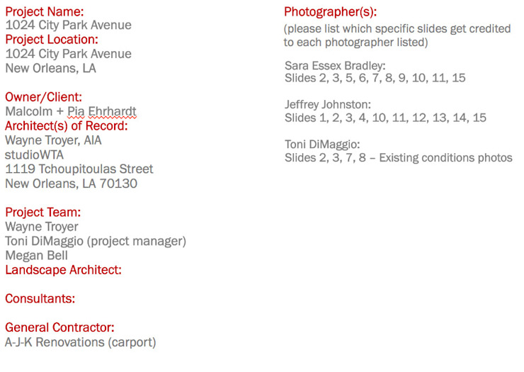 Credits, City Park Residence + Carport, New Orleans Modern Houses by studioWTA Modern
