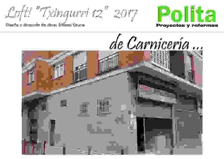 Casas de estilo  por POLITA proyectos y reformas , Minimalista