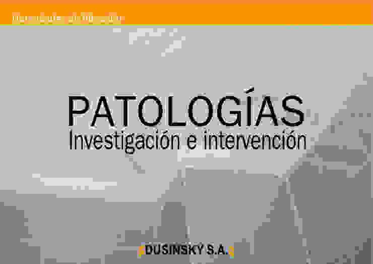 PATOLOGÍAS de DUSINSKY S.A.