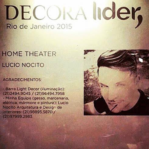 Mostra DECORA LIDER  por LUCIO NOCITO ARQUITETURA: Salas de multimídia  por Lucio Nocito Arquitetura e Design de Interiores