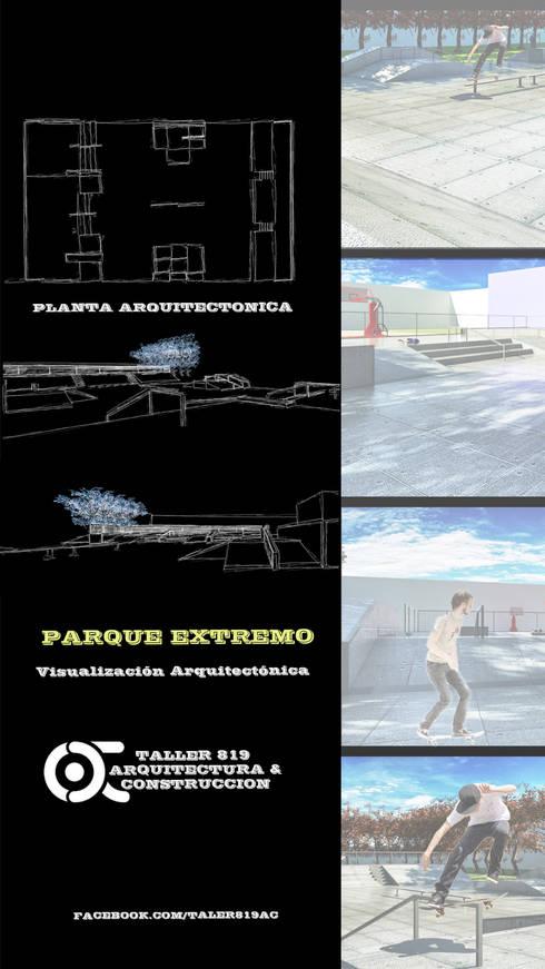 PARQUE EXTREMO:  de estilo  por TALLER819 A & C