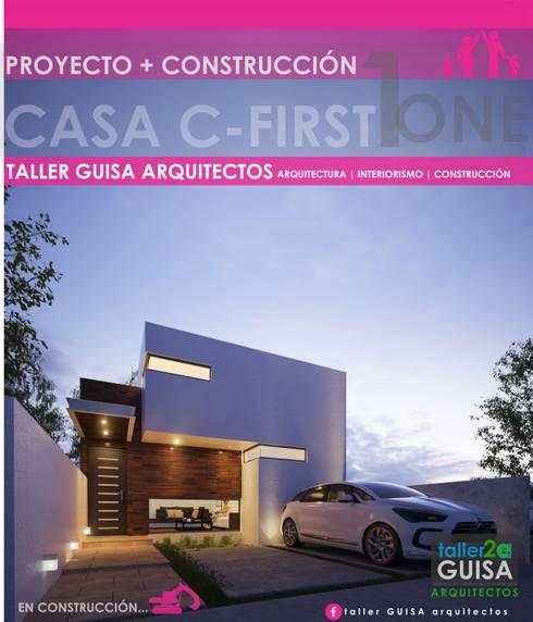 CASA C-FIRST ONE: Casas de estilo minimalista por taller Guisa arquitectos