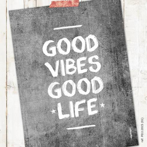 ★ poster ★ good vibes, good life ★: Casa  por Digo