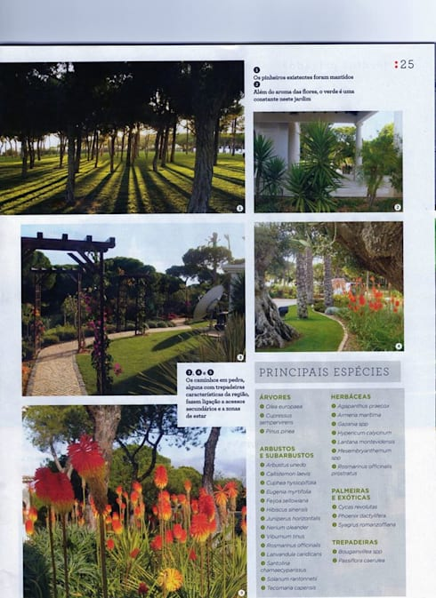 Jardim Privado:   por ECOSSISTEMAS; Áreas Verdes e Sistemas de Rega.
