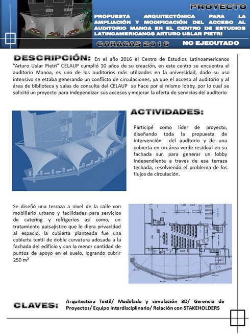 Propuestas de cubiertas textiles de doble curvatura para espacios abiertos de la Universidad Metropolitana:  de estilo  por JOSE RAFAEL FERERO ARQUITECTO