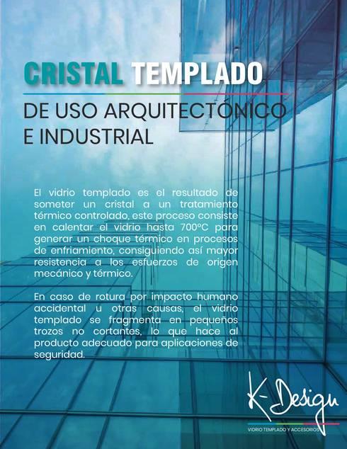 Soluciones en vidrio templado:  de estilo  por .K-Design arquitectura y diseño interior